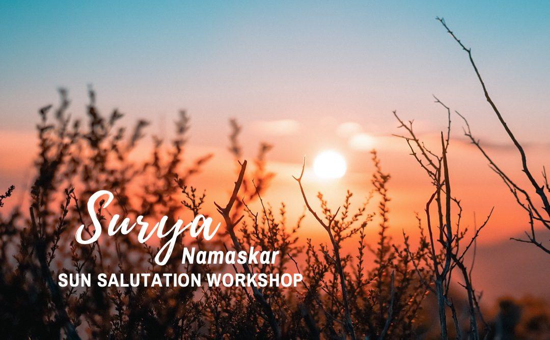 Surya Namaskar Workshop   August 15